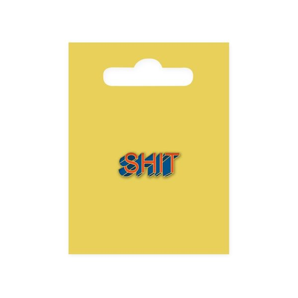 Shit | enamel pin